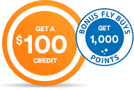 Get a $100 credit plus Fly Buys points @
