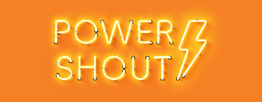 Power Shout - free power for you.